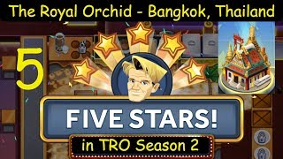 The Royal Orchid - Part 5 = Upgrade needed? ~ 5 Stars in S2 ~ (Restaurant Dash with Gordon Ramsay)
