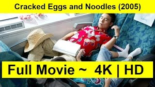 Cracked Eggs and Noodles Full Length