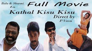 Kadhal Kisu Kisu - Full Movie | Bala | Charmy Kaur | Kalabhavan Mani | Vidyasagar | P. Vasu | Vivek