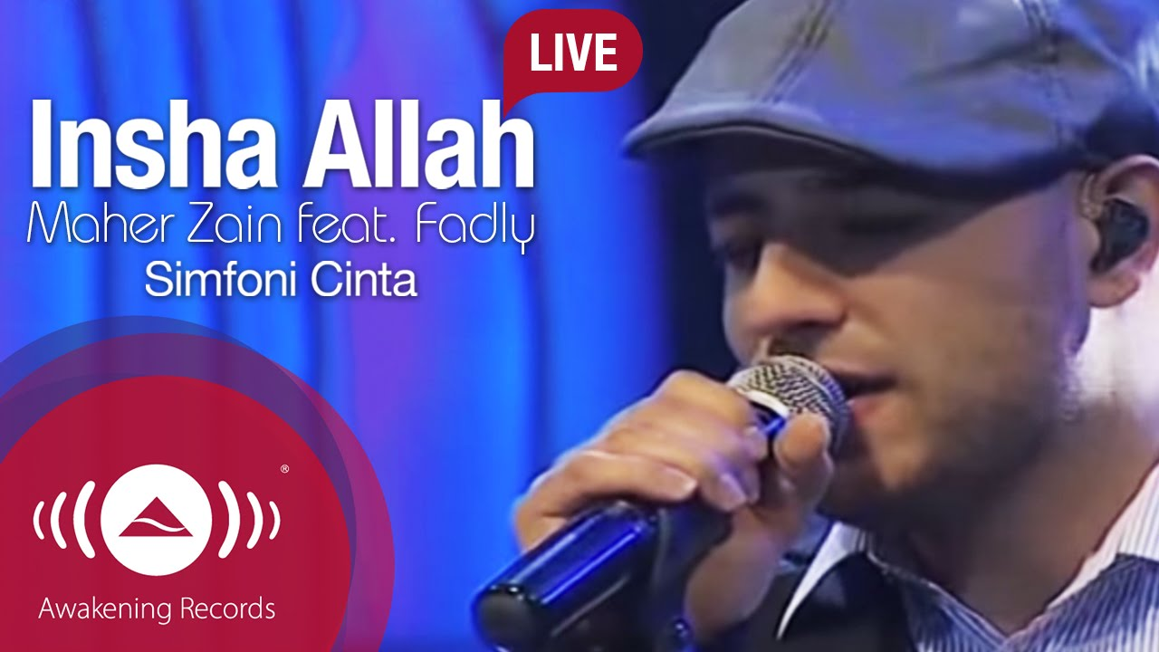 """Maher Zain - Insha Allah Feat. Fadly """"Padi""""   Simfoni Cinta"""