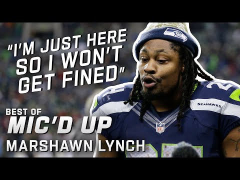 I m just here so I won t get fined Best of Marshawn Lynch Mic d Up