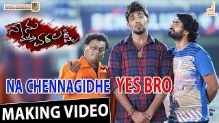 Na Chennagidhe Yes Bro - Naanu Mathu Varalakshmi   Prithvi, V. Harikrishna   New Kannada Song 2016