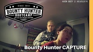 Knock! Knock! It's Not the COPS! Bounty Hunter Capture