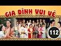 Download Video Download Gia đình vui vẻ 112/164 (tiếng Việt) DV chính: Tiết Gia Yến, Lâm Văn Long; TVB/2001 3GP MP4 FLV