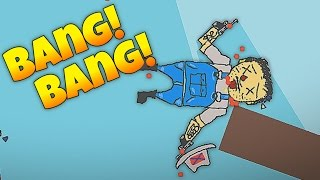 Bang Bang! - Totally Accurate Redneck Simulator! - Let