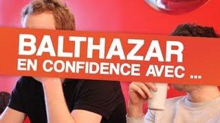 En confidence avec ... Balthazar (Les music'ovores)