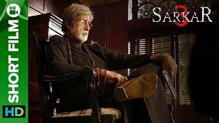 Sarkar 3 | Short Film | Special Edition | Full Movie Live On Eros Now