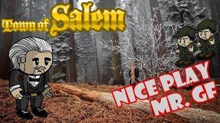 Town of Salem: Nice Play Mr. GF