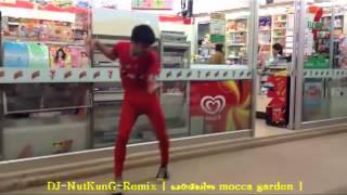 DJ-NutKunG-Remix [ ผมรักเมืองไทย mocca garden ] เร้กเก้ บ้านสวน