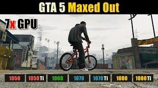 GTA 5 GTX 1050 vs. 1050 Ti vs. 1060 vs. 1070 vs. 1070 Ti vs. 1080 vs. 1080 Ti