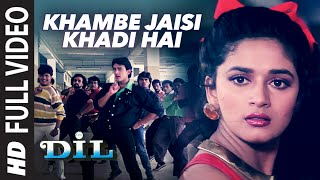 Khambe Jaisi Khadi Hai Full (HD) Video Song || Dil || Aamir Khan, Madhuri Dixit