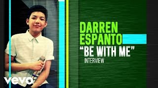 Darren Espanto - Be With Me Interview