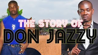The Story of Don Jazzy - (Before The Fame)