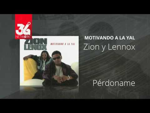 Perdoname - Zion y Lennox (Motivando la Yal) [Audio]