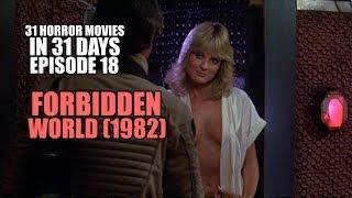 31 Horror Movies in 31 Days #18: FORBIDDEN WORLD (1982)