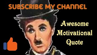 Charlie Chaplin Comedy Clips || quote in Hindi || Motivational Quote || WhatsApp status video