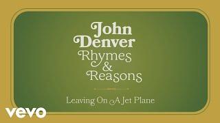 John Denver - Leaving On A Jet Plane (Audio)