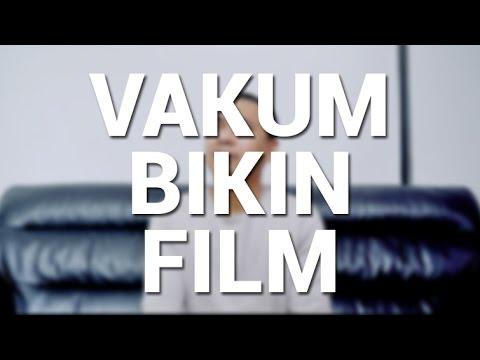 GUE AKAN VAKUM BIKIN FILM