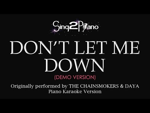 Download Don't Let Me Down (Piano karaoke demo) The Chainsmokers & Daya
