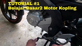 Tutorial #1 - Belajar Motor Kopling Yamaha New Vixion