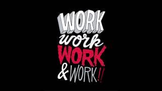 Rihanna - Work (Audio Official) ft. Drake (New 2016)
