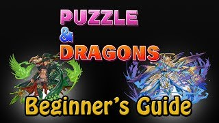 Puzzle and Dragons - Beginner's Guide