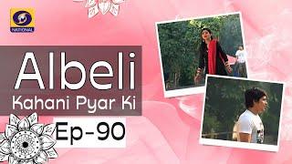 Albeli... Kahani Pyar Ki - Ep #90