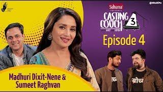 Casting Couch S3E4 Madhuri Dixit-Nene, Sumeet Raghvan with Amey & Nipun | #CCWAN3 #bhadipa