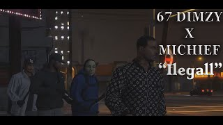 GTA5: 67 Dimzy ft Mischief - Illegal [Music Video]