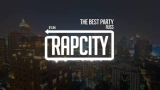 Russ - The Best Party (Prod. Russ)