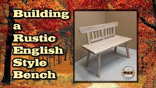 Build a Rustic Bench (English Style)