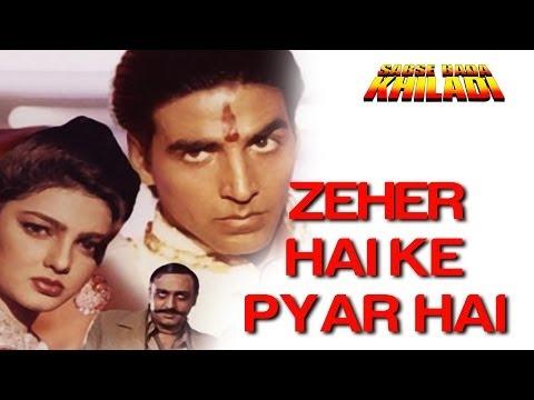 Xxx Mp4 Zehar Hai Ki Pyar Hai Sabse Bada Khiladi Akshay Kumar Mamta Kulkrani Kumar Sanu 3gp Sex