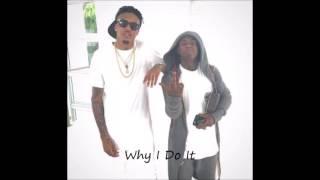 August Alsina Ft Lil Wayne- Why I Do It