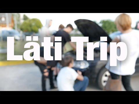 Läti Trip & Kõik läheb katki!!!