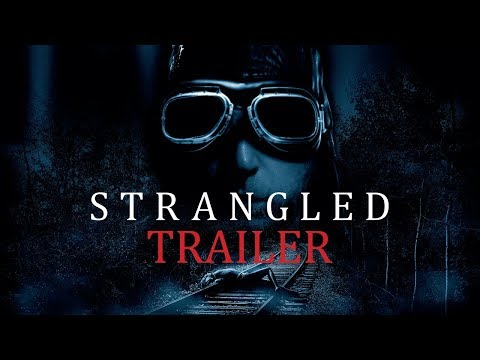 Download STRANGLED Original Theatrical Trailer (UK & Ireland)