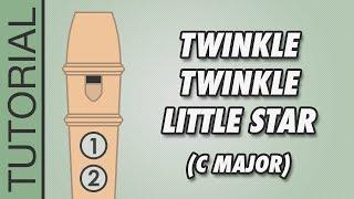 Twinkle Twinkle Little Star - Recorder Tutorial (C Major)