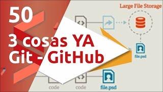 Curso de Git y GitHub - 50 Tres cosas que deberías investigar ahora