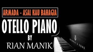 Armada - Asal Kau Bahagia Piano Tutorial Cover By Otello Piano + Lyrics (cc)