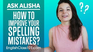 Improve Your Spelling Mistakes