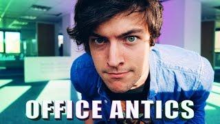 OFFICE ANTICS