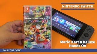 Nintendo Switch: Mario Kart 8 Deluxe Hands On