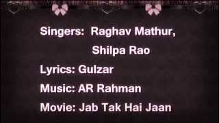 Ishq Shava (Lyrics) - Jab Tak Hai Jaan | Full Song