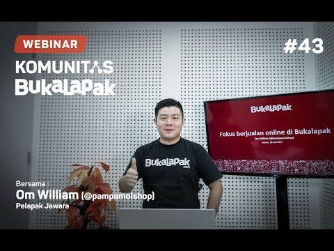 Webinar Komunitas Bukalapak #43 -  Tips & Trik Fokus Jualan Online ala Pelapak