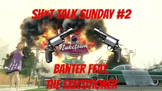How To Use The Executioner - Sh*t Talk Sunday #2 (Black Ops 2 Gun Game)