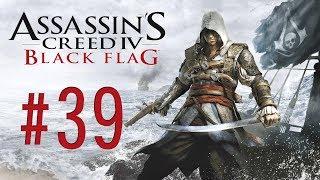 Assassin´s Creed 4 Black Flag - Ep. 39 - Sufrir Sin Morir