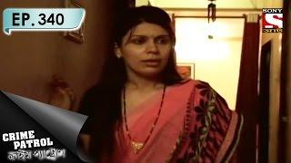 Crime Patrol - ক্রাইম প্যাট্রোল (Bengali) - Ep 340 - House Break