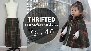 Thrifted Transformations  | Ep. 40 (DIY CAPE COAT)