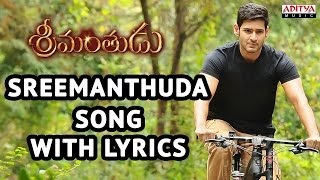 Srimanthudu Songs With Lyrics - Srimanthuda Song  - Mahesh Babu, Shruti Haasan, Devi Sri Prasad