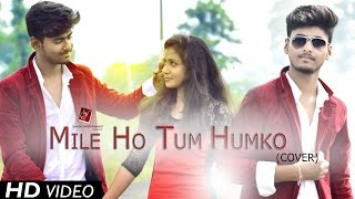 Mile Ho Tum Humko (Cover) - Fever | Ft. Aman & Anuja | Aman Soni