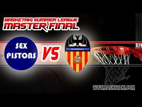 Basketaki Summer League Master Final - Sex Pistons Vs Xavalencia (21/07/2016)
